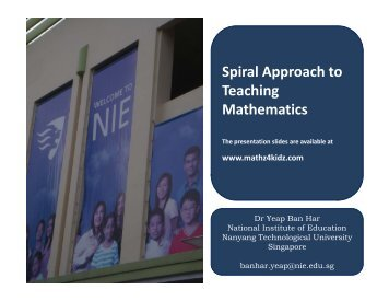 Spiral Approach to Teaching Mathematics - NIE Mathematics ...
