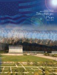 USAFA Strategic Plan - United States Air Force Academy