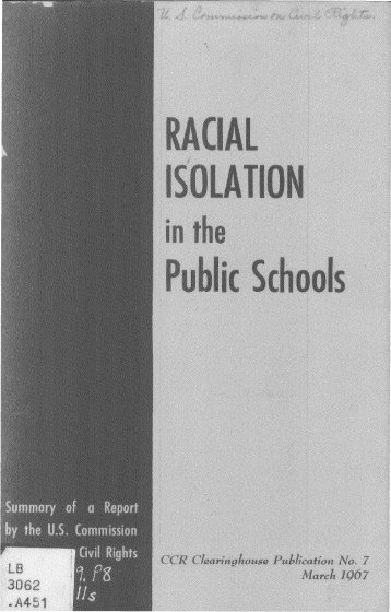 Racial isolation in the public schools - University of Maryland School ...