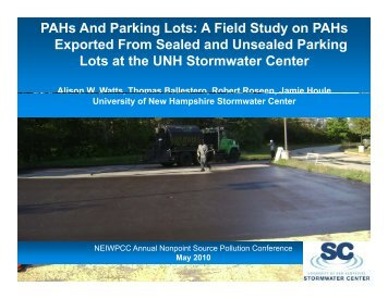 PAHs And Parking Lots: A Field Study on PAHs ... - NEIWPCC