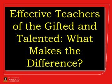 Roger Moltzen - What Makes Effective Teachers - Gifted and Talented