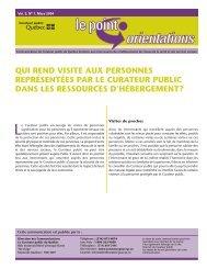 Le Point-Orientations, vol. 3, n o 1, mars 2004, Qui rend visite aux ...