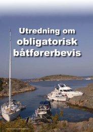 Les hele rapporten fra arbeidsgruppen her. - Sjøfartsdirektoratet