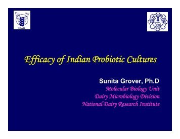 Efficacy of Indian Probiotic Cultures By Dr. Sunita Grover - ILSI India