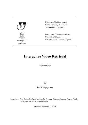 Interactive Video Retrieval - Universität Koblenz-Landau