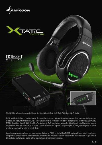 Le X-Tatic Digital certifié Dolby®. Ce kit oreillette de h - Sharkoon