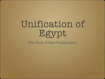 Unification of Egypt - MSU Dept of History