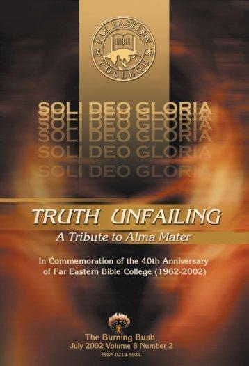 The Burning Bush Vol.. - Far Eastern Bible College