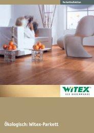 Ökologisch: Witex-Parkett