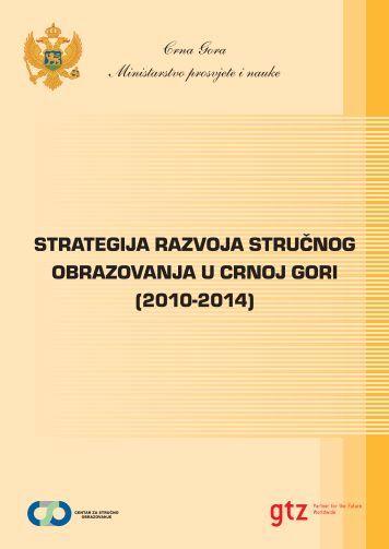 strategija razvoja stručnog obrazovanja u crnoj gori - Vlada Crne Gore