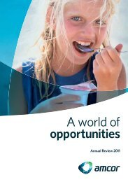 A world of opportunities - Amcor Annual Report 2011
