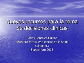 Nuevos recursos para la toma de decisiones clínicas - Bibliotecas
