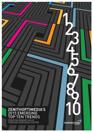 ZENITHOPTIMEDIA'S 2015 EMERGING TOP TEN TRENDS