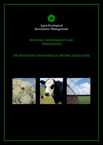 The Investment Advantages of - Agro-Ecological Investment ...
