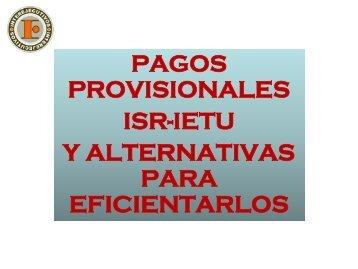 pagos provisionales isr-ietu y alternativas para ... - Interejecutivos