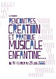 Rencontres, création et pratique musicale enfantine.pdf - Le Transfo