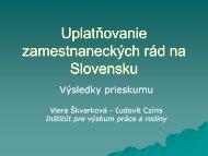 Viera Škvarková (zamestnanecké rady) a Ľudovít Czíria - Inštitút pre ...