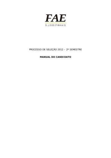processo de seleção 2012 – 2º semestre manual do candidato - FAE