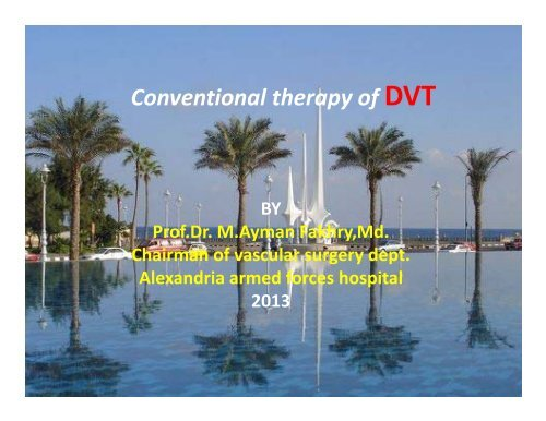 Conventional therapy of DVT - RM Solutions