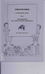 Child-to-Child : a resource book. Part 1 Implementing the child-to ...