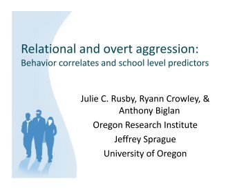 Relational and overt aggression: - the Center on Early Adolescence