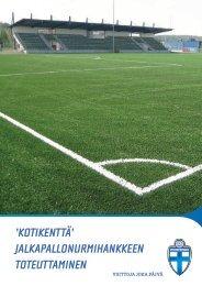'kotikenttä' jalkapallonurmihankkeen toteuttaminen - Suomen Palloliitto
