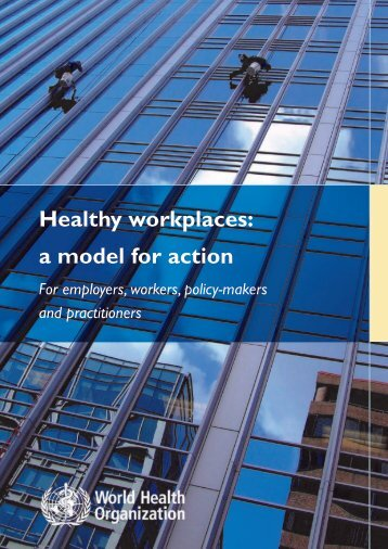 Healthy workplaces: a model for action - World Health Organization