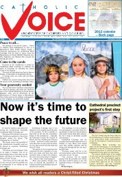 Cathedral precinct project's first step We wish all readers a Christ ...