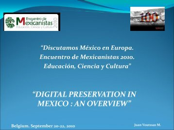 digital preservation in mexico : an overview - The InterPARES Project