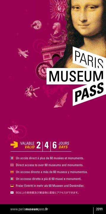 JOURS DAYS VALABLE VALID - Paris Museum Pass