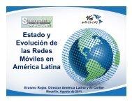 Estado y Evolución de las Redes Móviles en América ... - 4G Americas