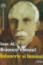 Bratescu-Voinesti - Intuneric si lumina (Cartea) - Soroca