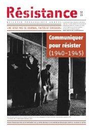 Communiquer pour résister (1940-1945) - Le Musée de la ...