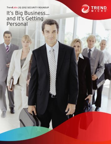 It's Big Business... and It's Getting Personal - Trend Micro