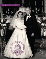 ANNUAL REPORT 2009 - Central Washington Catholic Foundation
