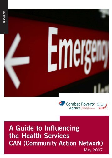 A Guide to Influencing the Health Services - Combat Poverty Agency