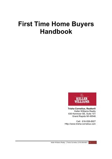 First Time Home Buyer's Handbook - Keller Williams Realty