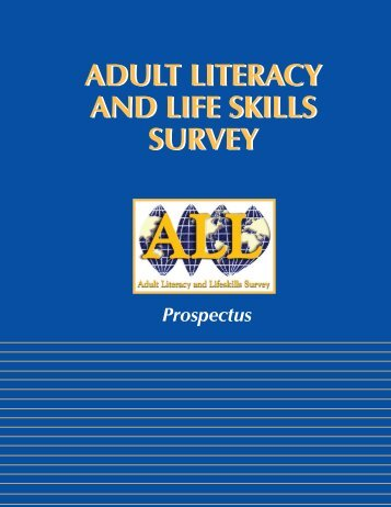 adult literacy and life skills survey adult literacy and life skills ... - ISEA