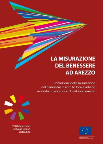 La misurazione del benessere ad Arezzo. Promozione della - Bes