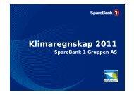 Last ned presentasjon av klimaregnskap 2011 for SpareBank 1 ...