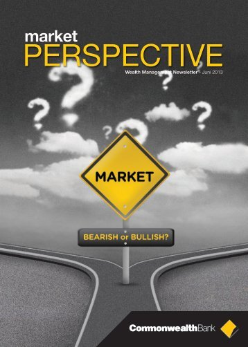 Market Perspective June 2013 - Commonwealth Bank