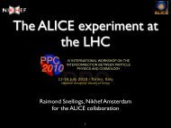 Raimond Snellings, Nikhef Amsterdam for the ALICE ... - PPC 2010