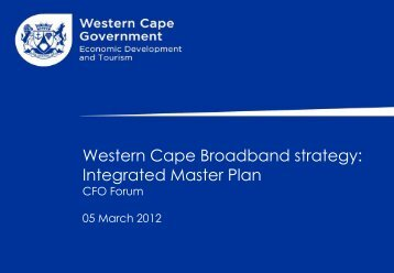 5.1.3 western cape broadband strategy  cfo forum  05 march 2012 jo-ann johnston