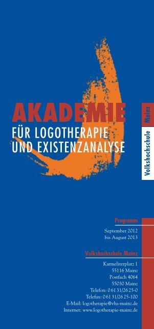 FÜR LOGOTHERAPIE UND EXISTENZANALYSE - Akademie für ...