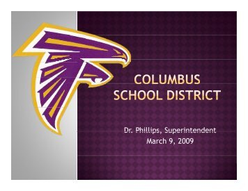 Presentation - Columbus Municipal School District