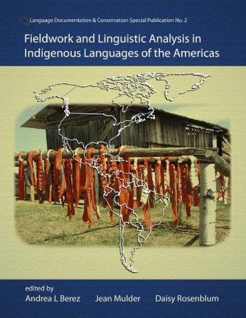 Fieldwork and Linguistic Analysis in Indigenous ... - ScholarSpace