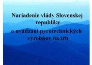 NV SR č. 485/2008 Z. z. o uvádzaní pyrotechnických výrobkov na trh
