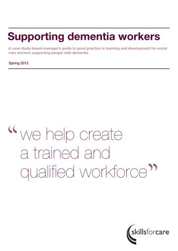 Supporting dementia workers - Skills for Care
