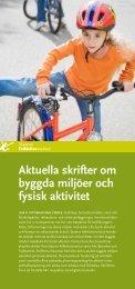 Aktuella skrifter om byggda miljöer och fysisk aktivitet, folder - FOT