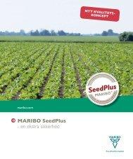 MARIBO SeedPlus - en ekstra sikkerhed